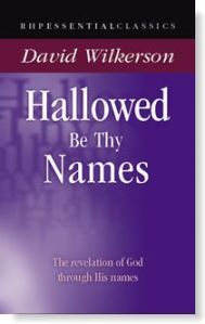 hallowed-be-thy-names-david-wilkerson
